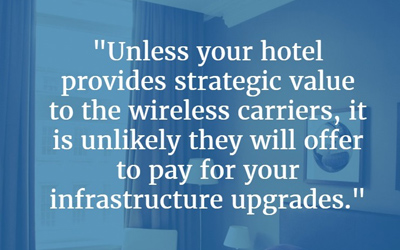 """The Cell Service Sucks in This Hotel"" (Why Hotel GMs Should Care About Wireless Coverage)"